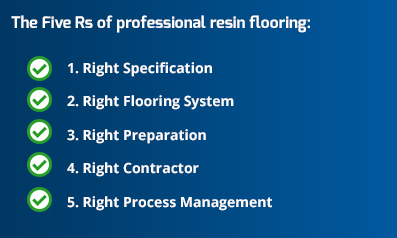 The key to professional resin floors - the Five Rs.